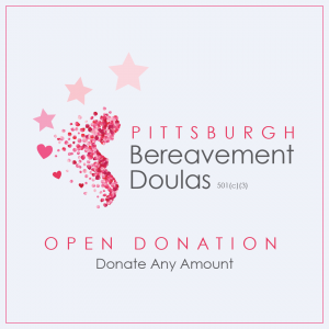 Pittsburgh Bereavement Doulas Open Donations
